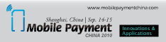 Mobile Payment China 2010 – Shanghai, September 14-15, 2010