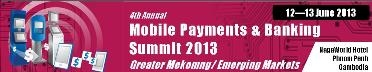 4th Mobile Payments & Banking – Phnom Penh, June 12-13, 2013