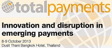 Total Payment Asia 2013 – Bangkok, Oct 8-9, 2013