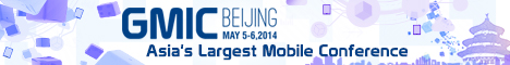 Global Mobile Internet Conference (GMIC) – Beijing, 5-6 May, 2014