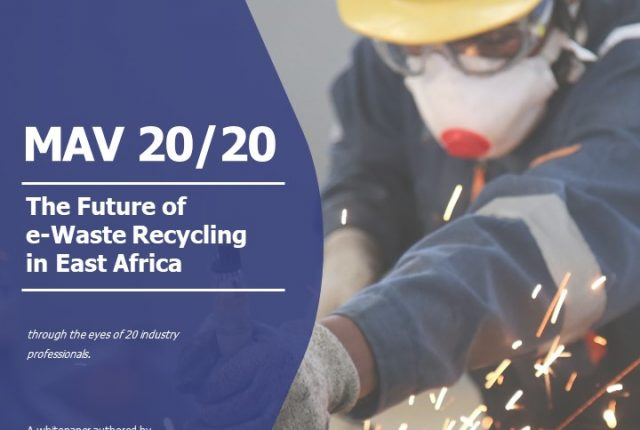 e-Waste Recycling in East Africa White Paper out now.