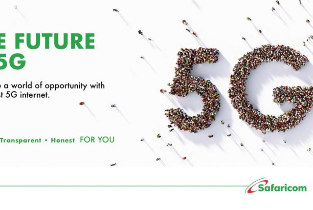 Safaricom launches commercial 5G trial in Kenya. Can Kenyans afford it?